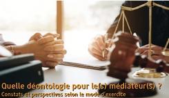 Quelle déontologie pour le(s) médiateur(s) ? Constats et perspectives selon le mode d'exercice/><img src=