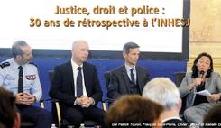 L'INHESJ repasse le film de plus de 30 ans d'évolutions en matière d'enquête et de sanction