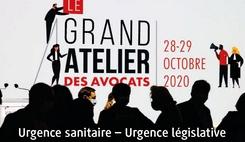 Le Grand Atelier des Avocats : Urgence sanitaire – Urgence législative /><img src=